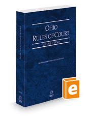 Ohio Rules of Court - State, 2022 ed. (Vol. I, Ohio Court Rules)