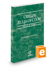 Oregon Rules of Court - Federal, 2018 ed. (Vol. II, Oregon Court Rules)