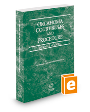 Oklahoma Court Rules and Procedure - Federal, 2018 ed. (Vol. II, Oklahoma Court Rules)