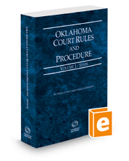 Oklahoma Court Rules and Procedure - State, 2016 ed. (Vol. I, Oklahoma Court Rules)