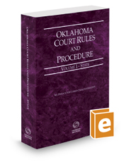 Oklahoma Court Rules and Procedure - State, 2017 ed. (Vol. I, Oklahoma Court Rules)
