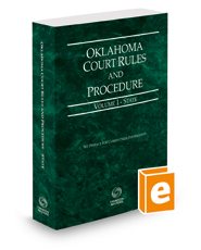 Oklahoma Court Rules and Procedure - State, 2018 ed. (Vol. I, Oklahoma Court Rules)
