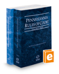 Pennsylvania Rules of Court - State and Federal, 2016 ed. (Vols. I & II, Pennsylvania Court Rules)