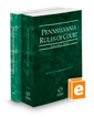 Pennsylvania Rules of Court - State and Federal, 2018 ed. (Vols. I & II, Pennsylvania Court Rules)