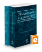 Pennsylvania Rules of Court - State and Federal, 2020 ed. (Vols. I & II, Pennsylvania Court Rules)
