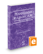 Pennsylvania Rules of Court - Federal, 2017 revised ed. (Vol. II, Pennsylvania Court Rules)