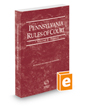 Pennsylvania Rules of Court - Federal, 2019 revised ed. (Vol. II, Pennsylvania Court Rules)