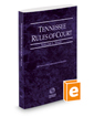 Tennessee Rules of Court - State, 2016 ed. (Vol. I, Tennessee Court Rules)
