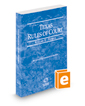 Texas Rules of Court - Federal, 2020 ed. (Vol. II, Texas Court Rules)