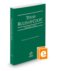 Texas Rules of Court - State, 2018 ed. (Vol. I, Texas Court Rules)