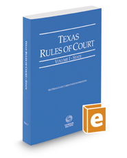 Texas Rules of Court - State, 2020 ed. (Vol. I, Texas Court Rules)