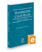 Washington Court Rules - Federal, 2019 ed. (Vol. II, Washington Court Rules)