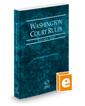Washington Court Rules - State, 2019 ed. (Vol. I, Washington Court Rules)