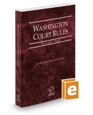 Washington Court Rules - State, 2020 ed. (Vol. I, Washington Court Rules)