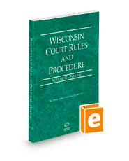 Wisconsin Court Rules and Procedure - Federal, 2022 ed. (Vol. II, Wisconsin Court Rules)