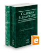 California Rules of Court - State and Federal District Courts, 2019 revised ed. (Vols. I & II, California Court Rules)