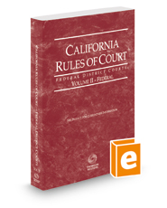 California Rules of Court - Federal District Courts, 2018 ed. (Vol. II, California Court Rules)