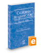California Rules of Court - Federal District Courts, 2018 revised ed. (Vol. II, California Court Rules)