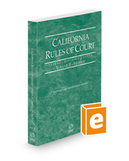 California Rules of Court - Federal District Courts, 2021 revised ed. (Vol. II, California Court Rules)