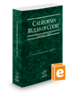 California Rules of Court - State, 2019 revised ed. (Vol. I, California Court Rules)