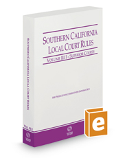 Southern California Local Court Rules - Superior Courts, 2019 ed. (Vol. IIIi California Court Rules)