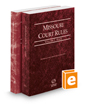 Missouri Court Rules - State and Federal, 2020 ed. (Vols. I & II, Missouri Court Rules)