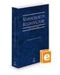 Massachusetts Rules of Court - State, 2021 ed. (Vol. I, Massachusetts Court Rules)