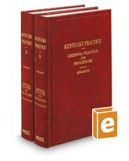 Criminal Practice and Procedure, 5th (Vols. 8-9, Kentucky Practice Series)
