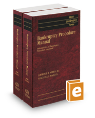 Bankruptcy Procedure Manual: Federal Rules of Bankruptcy Procedure Annotated, 2019 ed. (West's® Bankruptcy Series)