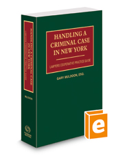 Handling A Criminal Case in New York, 2015-2016 ed.