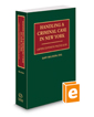 Handling A Criminal Case in New York, 2015-2016 ed.