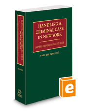 Handling A Criminal Case in New York, 2018-2019 ed.