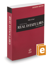Miller and Starr California Real Estate Laws Annotated, 2021 ed. (California Desktop Codes)