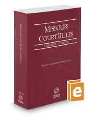 Missouri Court Rules - Circuit, 2020 ed. (Vol. III, Missouri Court Rules)