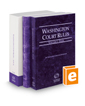 Washington Court Rules - State, Federal, and Local, 2018 ed. (Vols. I-III, Washington Court Rules)