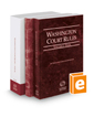Washington Court Rules - State, Federal, and Local, 2020 ed. (Vols. I-III, Washington Court Rules)