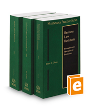 Minnesota Business Law Deskbook, 2017-2018 ed. (Vols. 20 & 20A, Minnesota Practice Series)