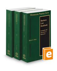 Minnesota Business Law Deskbook, 2020-2021 ed. (Vols. 20 & 20A, Minnesota Practice Series)