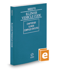 West's® Illinois Vehicle Code, 2017 ed.