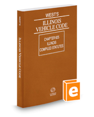 West's® Illinois Vehicle Code, 2018 ed.