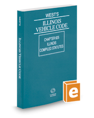 West's® Illinois Vehicle Code, 2019 ed.