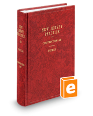 Construction Law (Vol. 41, New Jersey Practice Series)