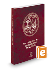 South Carolina Probate Law Annotated, 2017 ed.