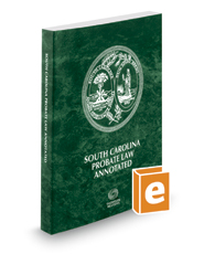 South Carolina Probate Law Annotated, 2019 ed.