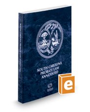 South Carolina Probate Law Annotated, 2020 ed.