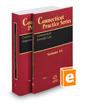 Connecticut Superior Court Civil Rules, 2017-2018 ed. and Connecticut Juvenile Law, 2017-2018 ed. (Vols. 1 and 1A, Connecticut Practice Series)
