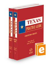 Creditors Rights, 2020-2021 ed. (Texas Practice Guide)