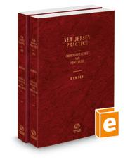 Criminal Practice and Procedure, 2021 ed. (Vols. 31 & 32, New Jersey Practice Series)