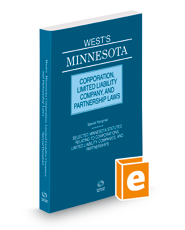 West's® Minnesota Corporation, Limited Liability Company, and Partnership Laws, 2016 ed.