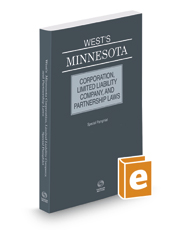 West's® Minnesota Corporation, Limited Liability Company, and Partnership Laws, 2017 ed.